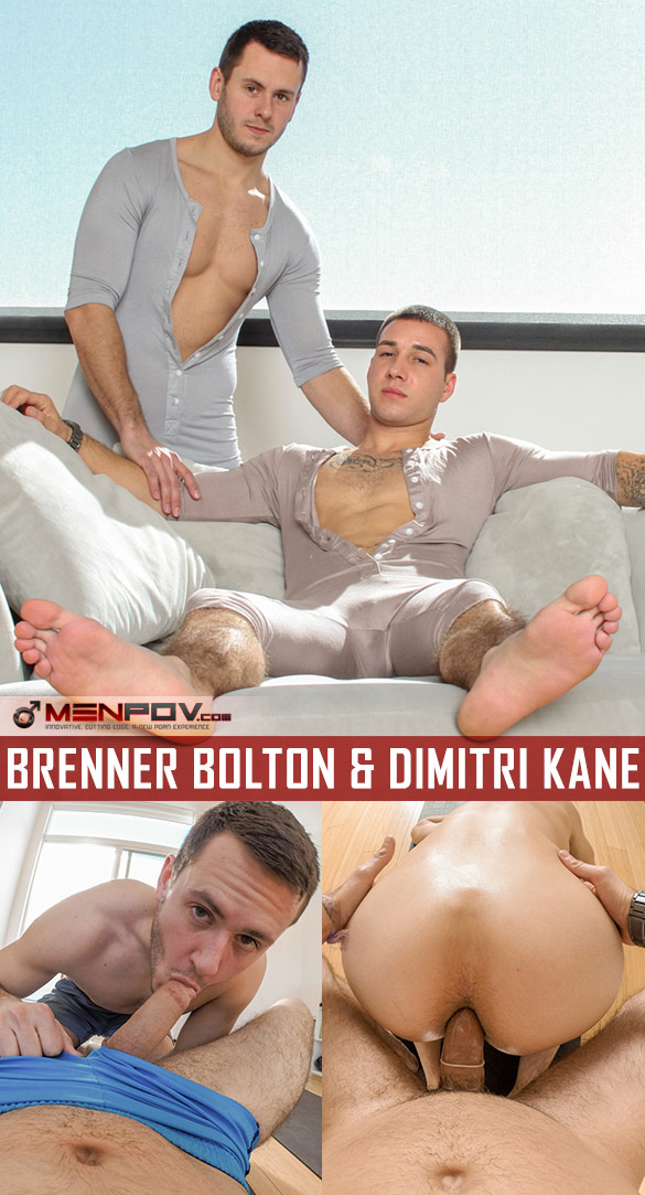 "MenPOV: Brenner Bolton gets fucked by Dimitri Kane in ""Stretch My Ass"""