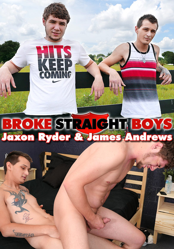 Broke Straight Boys: Jaxon Ryder fucks James Andrews bareback