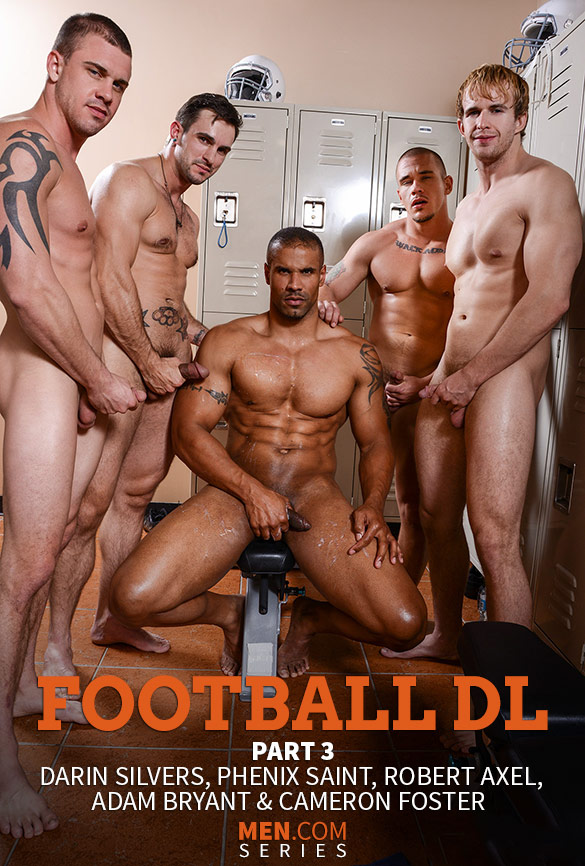 "Men.com: Adam Bryant, Cameron Foster and Darin Silvers fuck Phenix Saint and Robert Axel in ""Football DL, Part 3"""