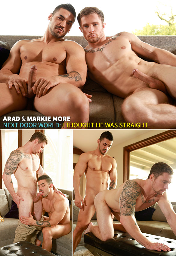 "Next Door World: Arad fucks Markie More in ""I Thought He Was Straight"""