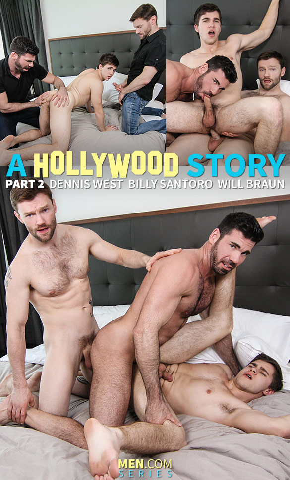 "Men.com: Billy Santoro, Dennis West and Will Braun in ""A Hollywood Story, Part 2"""