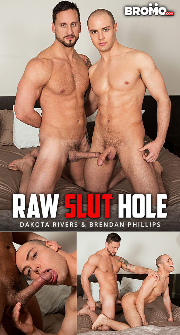 "Bromo: Dakota Rivers fucks Brendan Phillips in ""Raw Slut Hole"""