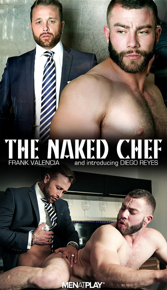 "MenAtPlay: Frank Valencia fucks Diego Reyes in ""The Naked Chef"""