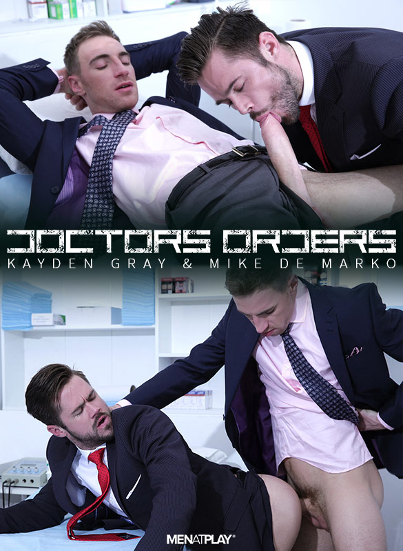 "MenAtPlay: Kayden Gray fucks Mike De Marko in ""Doctor's Orders"""