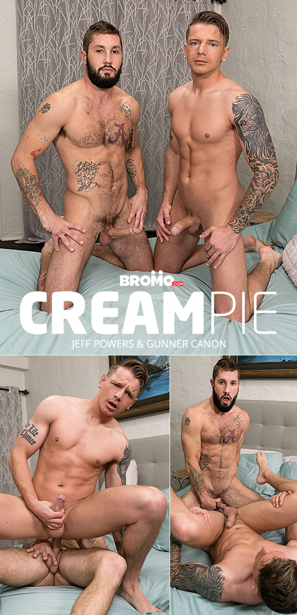 "Bromo: Jeff Powers bangs Gunner Canon raw in ""Cream Pie"""