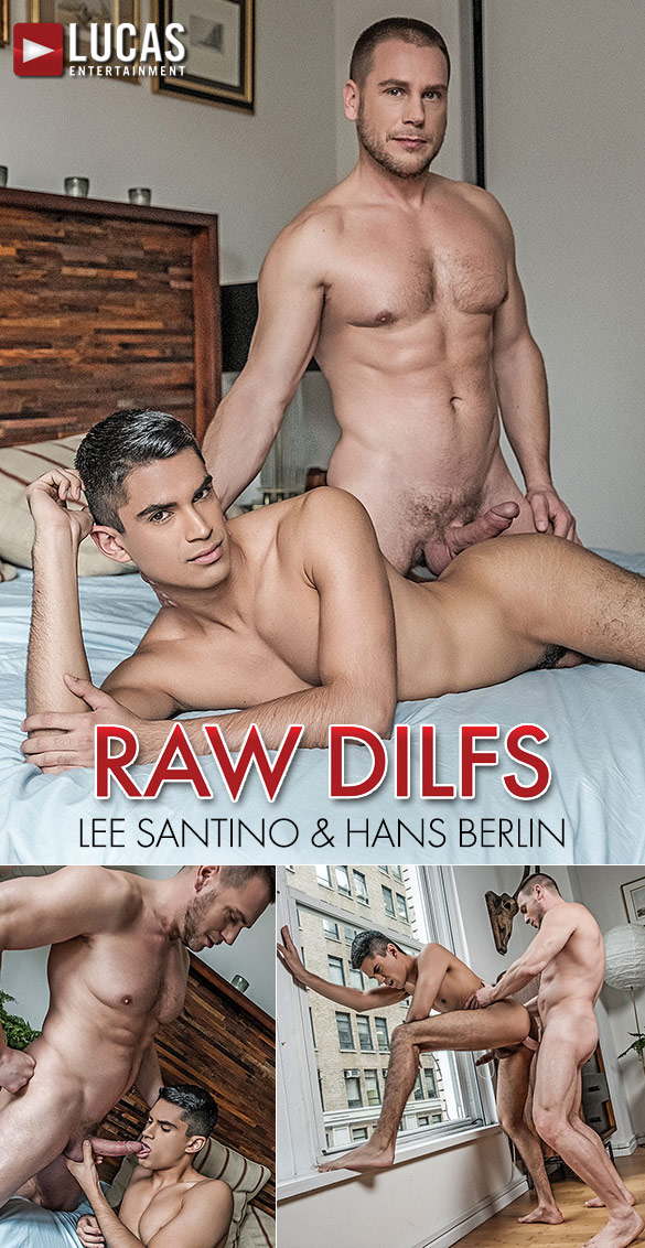 "Lucas Entertainment: Lee Santino gets fucked by muscle daddy Hans Berlin ""Raw DILFs"""