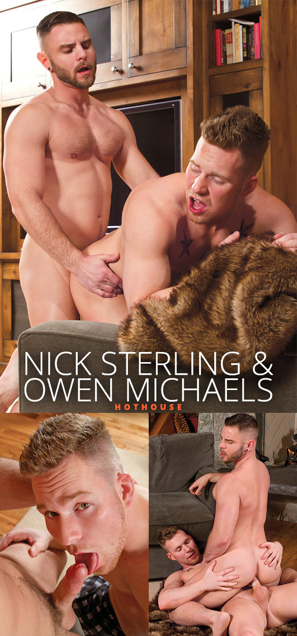 HotHouse: Owen Michaels and Nick Sterling fuck each other