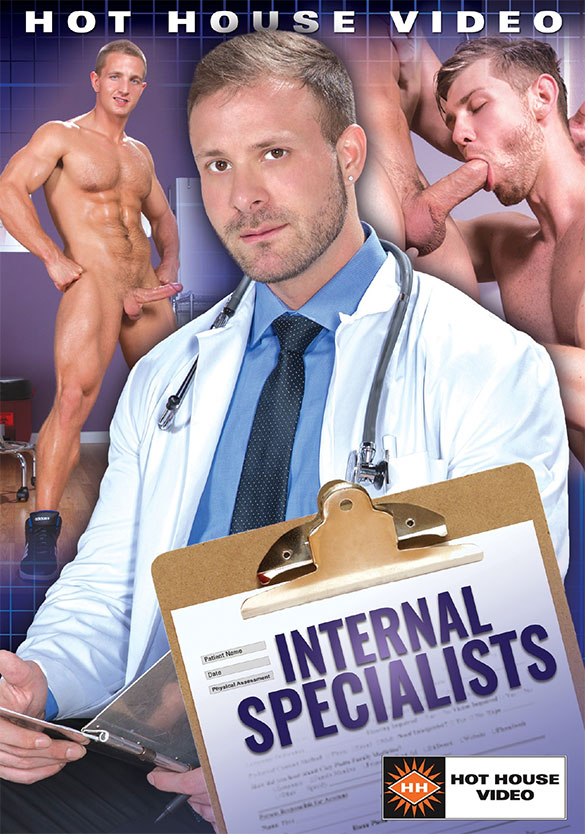 "NakedSword: Hot House Video's ""Internal Specialists"""