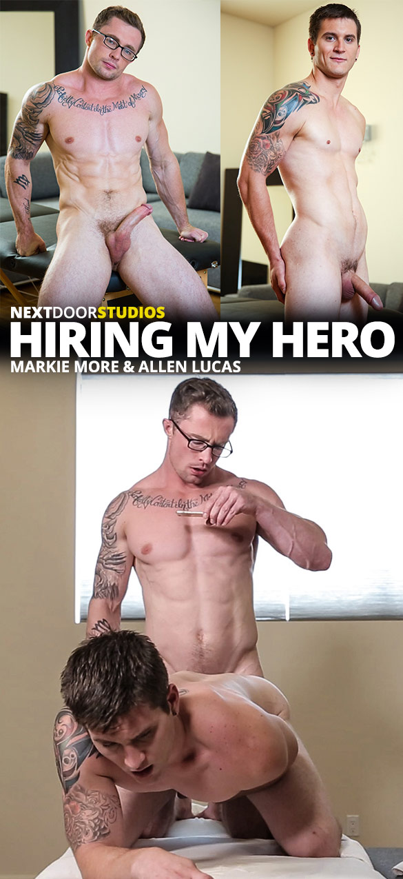 "Next Door Studios: Markie More fucks Allen Lucas bareback in ""Hiring My Hero"""