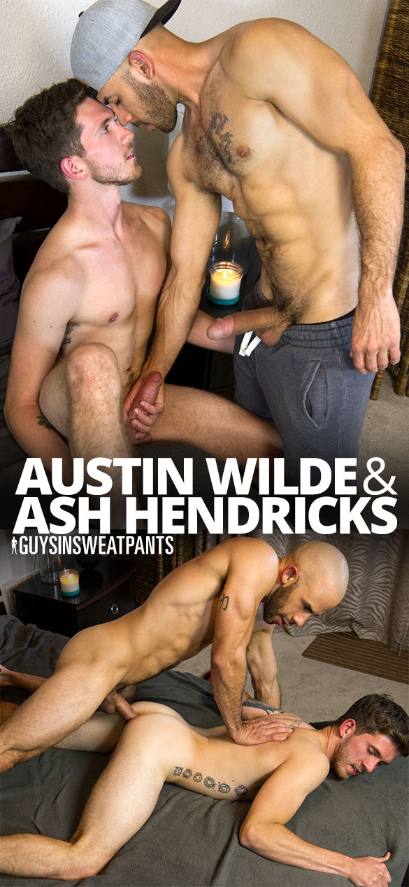 GuysInSweatpants: Austin Wilde creams newcomer Ash Hendricks