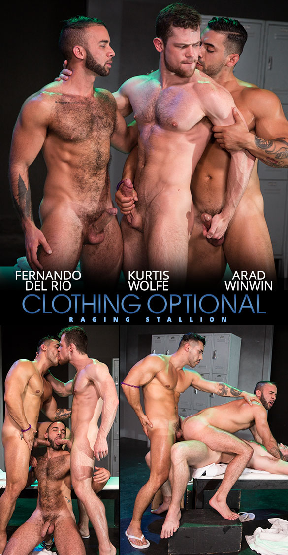 "Raging Stallion: Fernando Del Rio gets double fucked by Arad Winwin and Kurtis Wolfe  in ""Clothing Optional"""