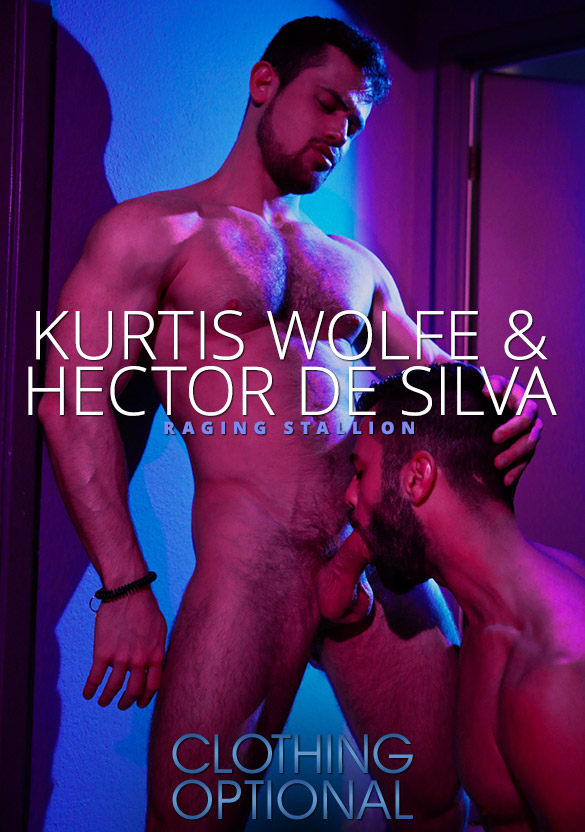 "Raging Stallion: Hector de Silva and Kurtis Wolfe suck each other off in ""Clothing Optional"""