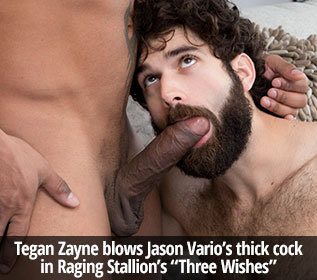 "Tegan Zayne blows Jason Vario's thick cock in Raging Stallion's ""Three Wishes"""