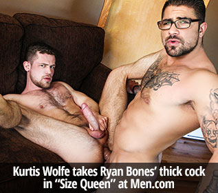 "Kurtis Wolfe takes Ryan Bones' thick cock in ""Size Queen"" at Men.com"