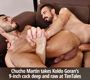 Chucho Martin takes Koldo Goran's 9-inch cock deep and raw at TimTales