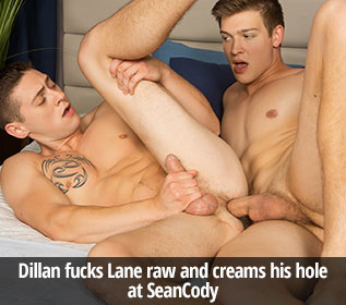 Dillan fucks Lane raw and creams his hole at SeanCody