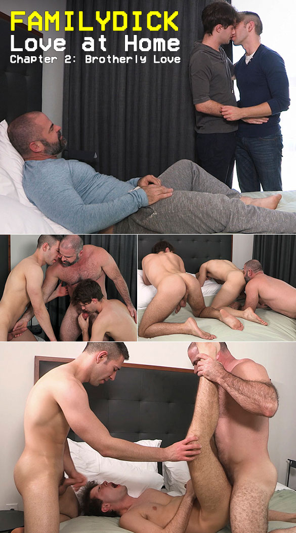 "FamilyDick: ""Love at Home – Chapter 2: Brotherly Love"""