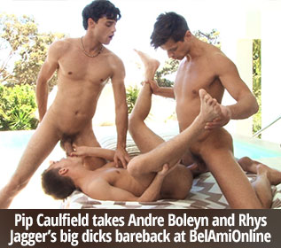 Pip Caulfield takes Andre Boleyn and Rhys Jagger's big dicks bareback at BelAmiOnline