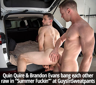 "Quin Quire & Brandon Evans bang each other raw in ""Summer Fuckin'"" at GuysInSweatpants"