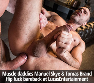 "Manuel Skye's bottoming debut with Tomas Brand in Lucas Entertainment's ""Daddy's Good Boy"""