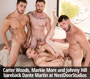 Carter Woods, Markie More and Johnny Hill bareback Dante Martin at NextDoorStudios
