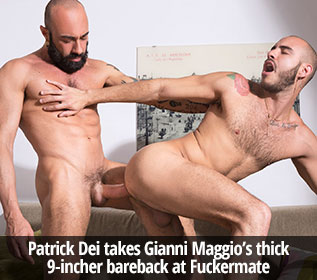 "Fuckermate: Patrick Dei takes Gianni Maggio's thick cock raw in ""Strawberries or Banana?"""