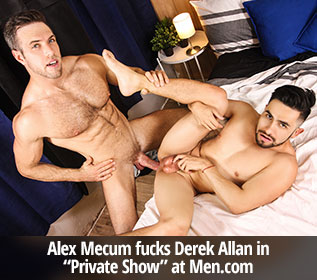 "Alex Mecum fucks Derek Allan in ""Private Show"" at Men.com"