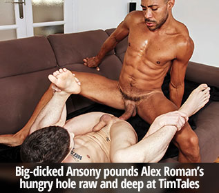 TimTales: Ansony deep dicks Alex Roman raw
