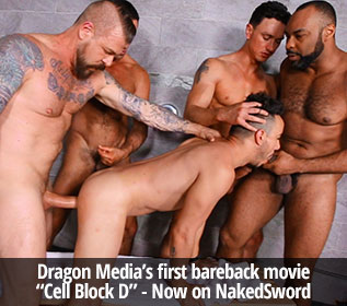 "NakedSword: Dragon Media's ""Cell Block D"""
