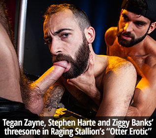 "RagingStallion: Tegan Zayne, Stephen Harte and Ziggy Banks' threeway in ""Otter Erotic"""