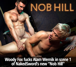 "NakedSword Originals: Woody Fox fucks Alam Wernik in ""Nob Hill, Scene 1: Love Is in the Air"""