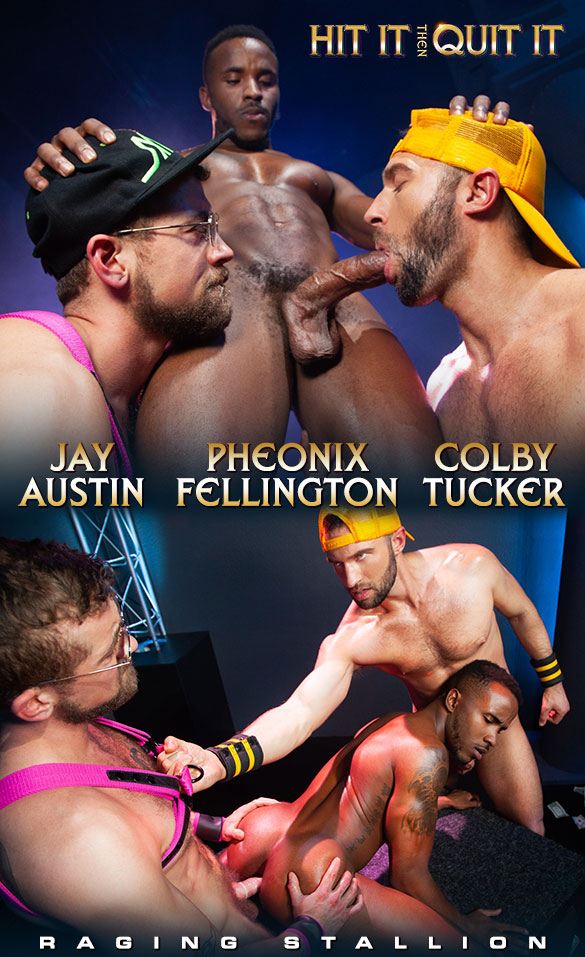"Raging Stallion: Pheonix Fellington, Jay Austin and Colby Tucker's threeway in ""Hit It Then Quit It"""