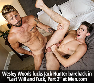 "Men.com: Wesley Woods fucks Jack Hunter bareback in ""Last Will and Fuck, Part 2"""