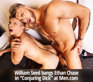 "Men.com: William Seed pounds Ethan Chase in ""Conjuring Dick"""