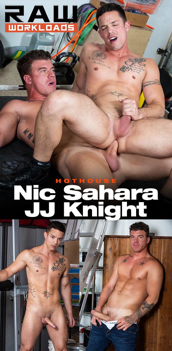 "HotHouse: JJ Knight creams Nic Sahara in ""Raw Workloads"""