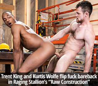 "Raging Stallion: Kurtis Wolfe and Trent King flip fuck bareback and cream each other's holes in ""Raw Construction"""