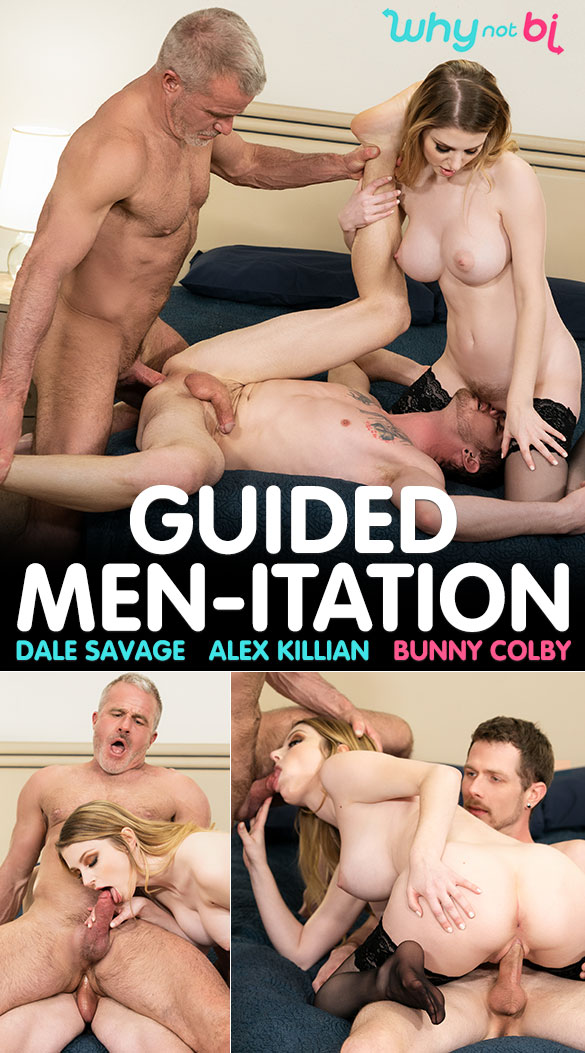 "WhyNotBi: Alex Killian, Dale Savage and Bunny Colby in ""Guided Men-itation"""