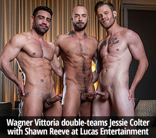 "Lucas Entertainment: Jessie Colter takes Wagner Vittoria and Shawn Reeve's raw cocks in ""Ganged, Banged & Pounded"""