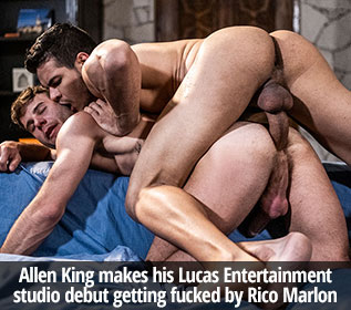 "Lucas Entertainment: Rico Marlon bangs Allen King bareback in ""Sharing Allen King's Hole"""