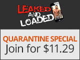 Leaked and Loaded Special Offer