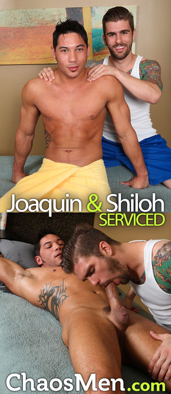 ChaosMen: Joaquin gets serviced by Shiloh