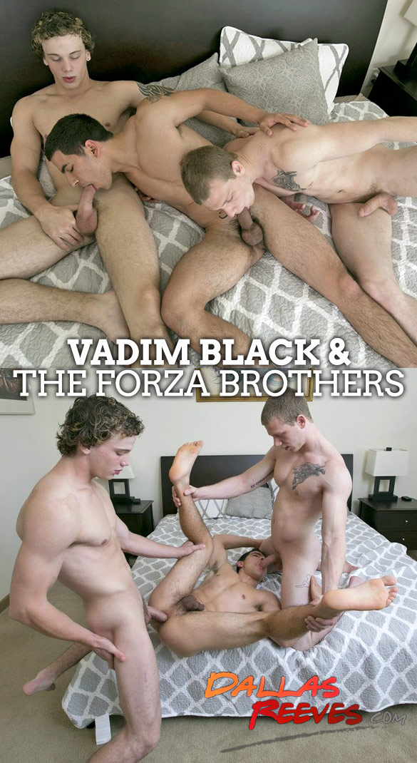 Dallas Reeves: Vadim Black gets fucked raw by the Forza brothers